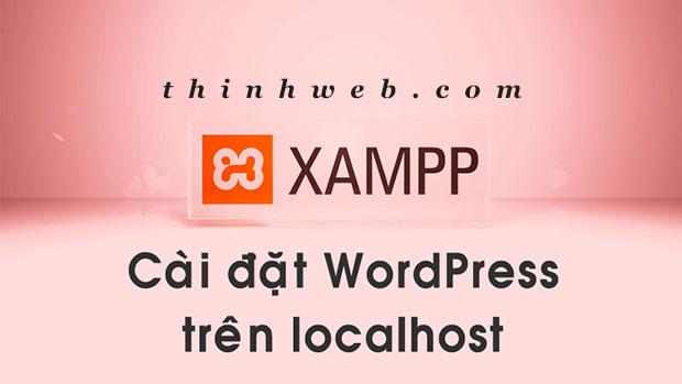 xampp-tao-va-cai-dat-website-wordpress-tren-localhost